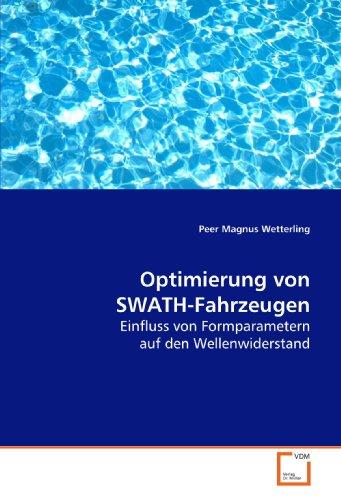 Optimierung von SWATH-Fahrzeugen: Einfluss von Formparametern auf den Wellenwiderstand