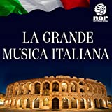 La Grande Musica Italiana - Nar International