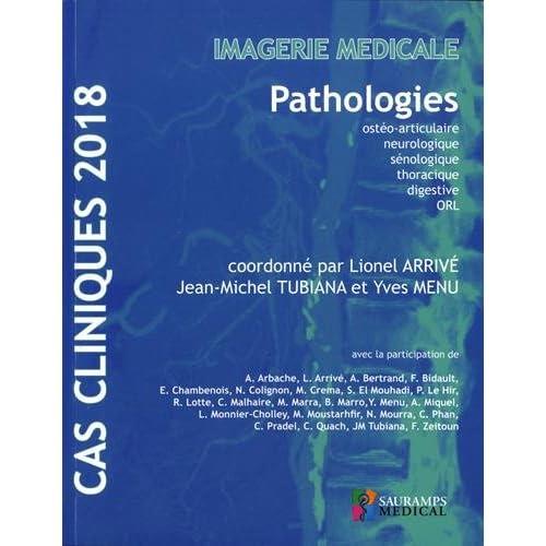 Imagerie médicale : Pathologies ostéo-articulaire, neurologique, sénologique, thoracique, digestive, ORL