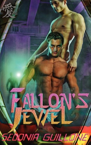 Fallon's Jewel by Sedonia Guillone (2010-05-29)