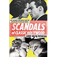Scandals of Classic Hollywood: Sex, Deviance, and