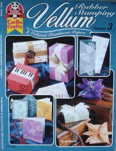 Vellum: Colored Translucent Papers (Rubber Stamping Volume 3) Translucent Vellum Paper