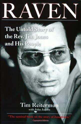 Raven: The Untold Story of the Rev. Jim Jones Ans His People