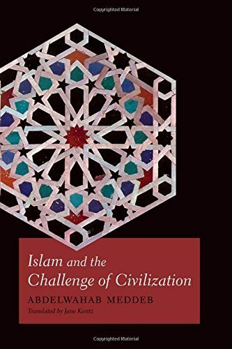 Portada del libro Islam and the Challenge of Civilization by Abdelwahab Meddeb (2013-06-03)