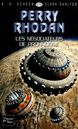 Perry Rhodan n°275 - Les Négociateurs de Pröhndome