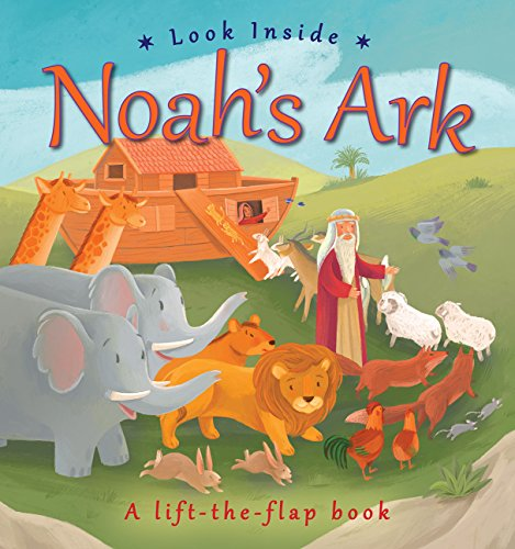 Look Inside Noah's Ark (Look Inside Lift the Flap Book)