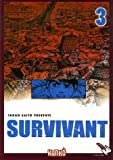 Survivant, Tome 3 : de Nathalie Bougon (Adapté par), Takao Saito (5 avril 2007) Broché