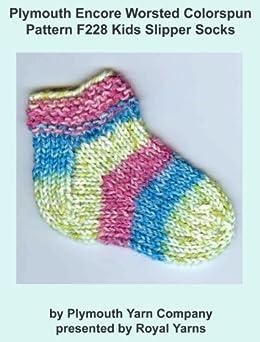 Plymouth Encore Worsted Colorspun Yarn Knitting Pattern F228 Kids Slipper Socks (I Want To Knit) (English Edition) di [Yarns, Royal]