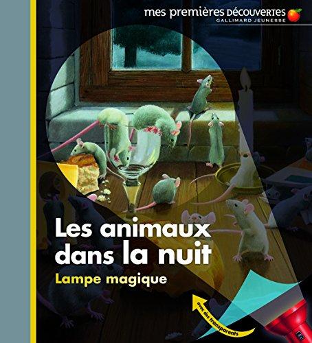 Les animaux dans la nuit par Claude Delafosse
