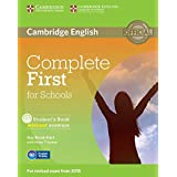 Complete first certificate for schools. Student's book without answer. Con espansione online. Per le Scuole superiori. Con CD-ROM