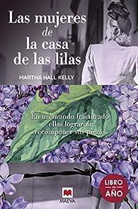 Las mujeres de la casa de las lilas par Martha Hall Kelly