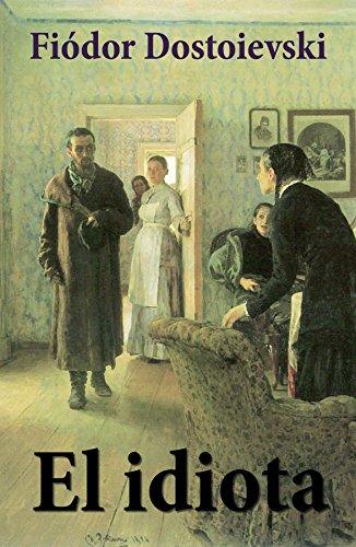 El Idiota por Fiódor Dostoievski