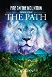 Image de The Path (Fire on the Mountain Book 1) (English Edition)