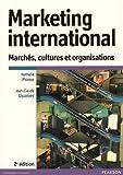 Marketing international : Marchés, cultures et organisations