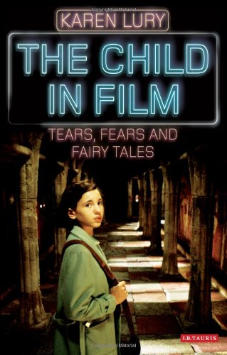 The Child in Film: Tears, Fears and Fairy Tales