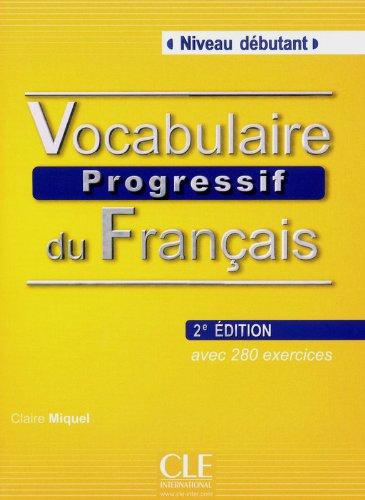 Vocabulaire progressif du franais - Niveau dbutant + Livre + CD - 2me dition