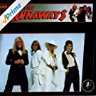 And Now? The Runaways [Explicit]