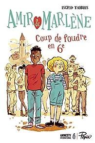 Amir et Marlène - Coup de foudre en 6e par Henry