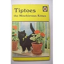 Tiptoes the Mischievous Kitten