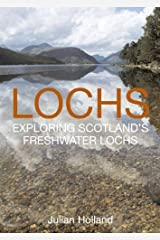 Lochs: Exploring Scotland's Freshwater Lochs Hardcover