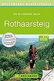 Wanderführer Rothaarsteig - Die 40 schönsten Touren zum Wandern: Wanderführer Rothaarsteig mit den 40 schönsten Touren durch das deutsche Mittelgebirge ... Asten, Rotha... (Bruckmanns Wanderführer)