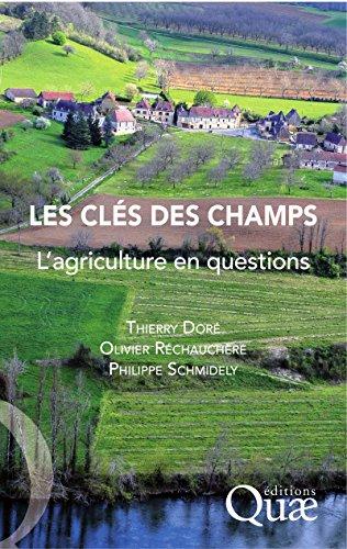 Les clés des champs: L'agriculture en questions