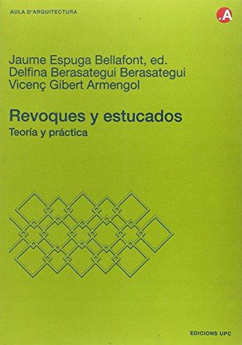 Revoques y estucados. Teoría y práctica (Aula d'Arquitectura)