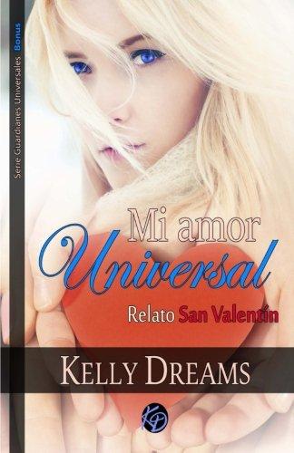 Mi amor Universal -Relato de San Valentín-: Guardianes Universales Bonus