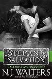 Stefan's Salvation (Dalakis Passion Book 3)