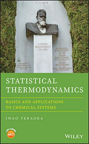 Statistical Thermodynamics: Basics and Applications to Chemical Systems (English Edition)