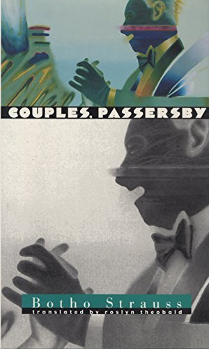 Couples, Passersby by Botho Strauss (1996-12-02)