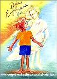 Dein Engel und du (Spirituelle Kinderbücher) - Christiane Sautter, Metathron