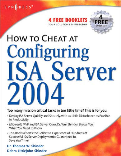 How to Cheat at Configuring ISA Server 2004 (Cheats Für W)