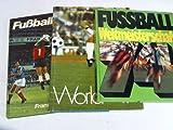 Fußballweltmeisterschaft. 3 Bände
