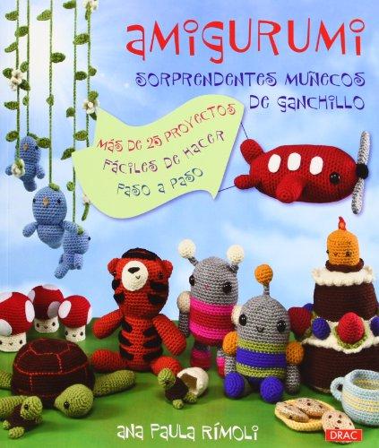 Portada del libro Amigurumi. Sorprendentes muñecos de ganchillo (Cp - Serie Ganchillo (drac)