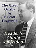The Great Gatsby by F. Scott Fitzgerald: Reader's Guide on Video [OV]