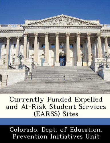 Currently Funded Expelled and At-Risk Student Services (EARSS) Sites