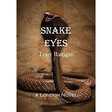 Snake Eyes (The Londum Series Book 6)