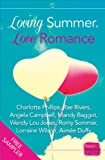 Loving Summer, Love Romance: HarperImpulse Romance FREE SAMPLER