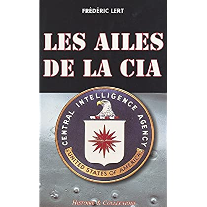 Les ailes de la CIA (Actions spéciales)