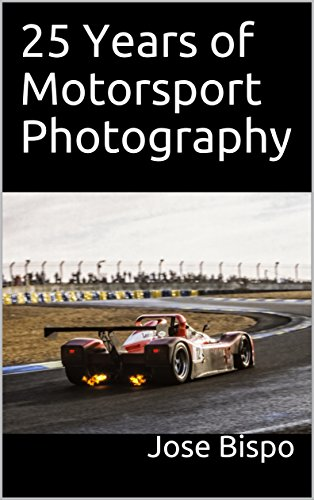 25 Years of Motorsport Photography (English Edition) por Jose Bispo