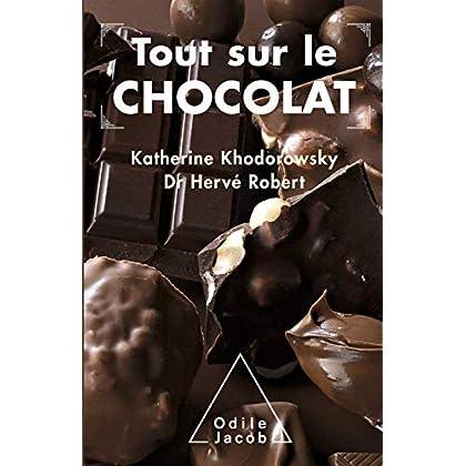 Tout sur le chocolat (SANTE BIEN-ETRE)