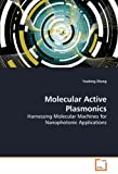 Molecular Active Plasmonics: Harnessing Molecular Machines for Nanophotonic Applications