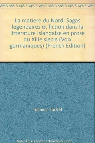 La matière du nord par Torfi-H Tulinius