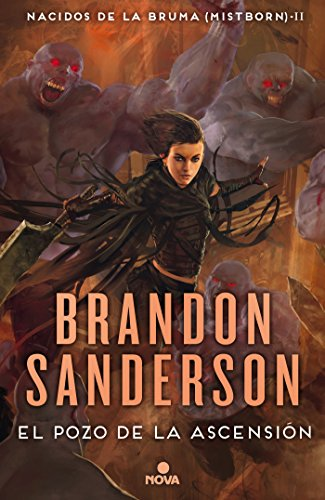 El Pozo de la Ascensión (Nacidos de la bruma [Mistborn] 2) (Nova) por Brandon Sanderson