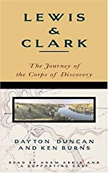 Lewis & Clark: The Journey of the Corps of Discovery by Dayton Duncan (1997-09-30)