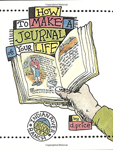 How To Make A Journal Of Your Life por Dan Price