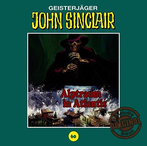 John Sinclair (60) Alptraum in Atlantis (Jason Dark) Tonstudio Braun / Lübbe Audio 2017