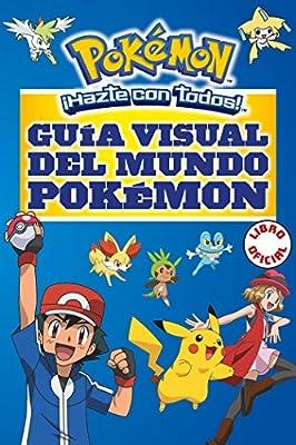 Guía visual del mundo Pokémon (Colección Pokémon) por MONTENA