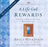 A Life God Rewards Audio CD by Bruce Wilkinson (2002-10-01)
